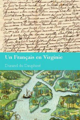<h4>Voyage d'un François en Virginie,</h4> par Durand du Dauphiné