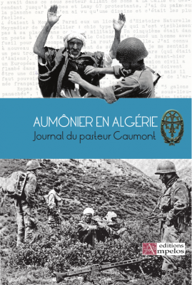 <h4>Aumônier en Algérie</h4> par Michel Caumont