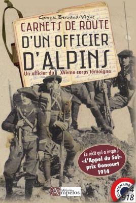 <h4>Carnets de route d'un officier d'Alpins</h4>, par Georges Bertrand-Vigne