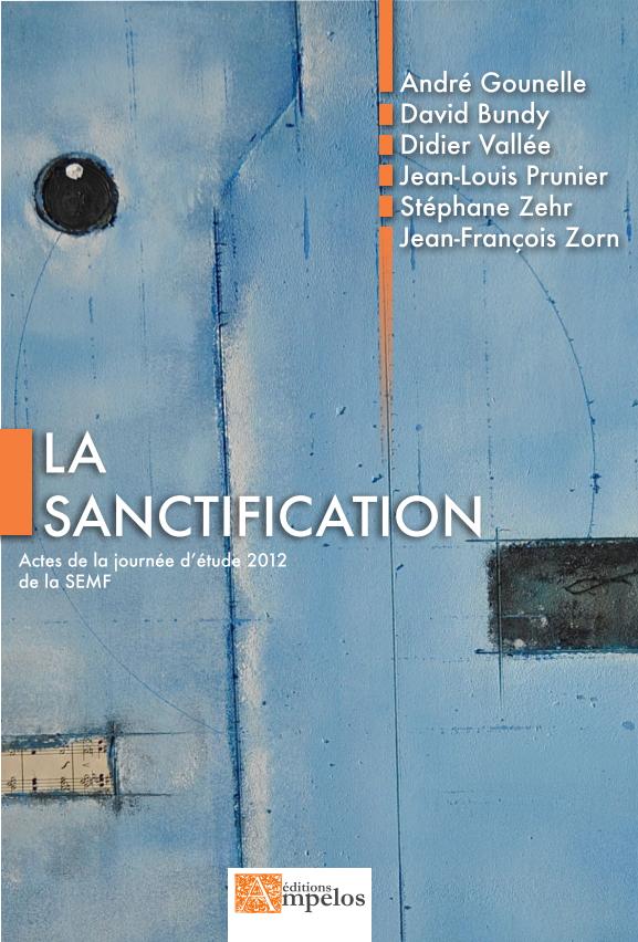 La sanctification dans le méthodisme, Actes de la 1ère journée d'étude de la SEMF