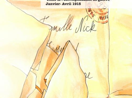 <h4>On n'attendait pas la mort si tôt,</h4> Lettres de Henri et Hélène Nick 1915