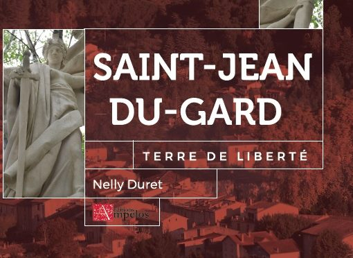 <h4>Saint Jean-du-Gard, terre de liberté</h4> par Nelly Duret
