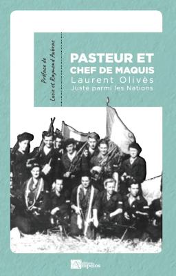 Pasteur et chef de maquis, Laurent Olivès Image