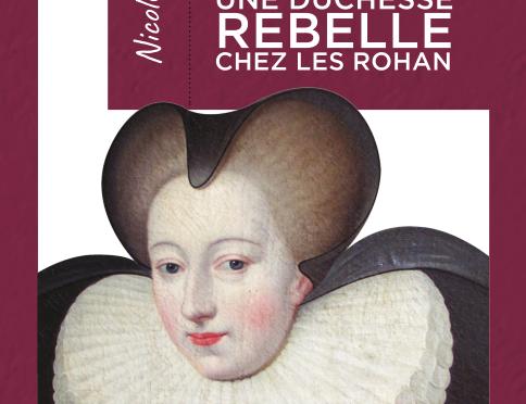 <h4>Catherine de Parthenay, une duchesse rebelle</h4>par Nicole Vray