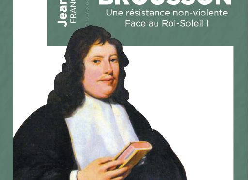 <H4>Claude Brousson,une résistance non-violente</h4> par Jean Fleury