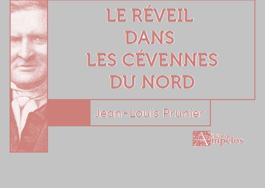 <h4>Le Réveil dans les Cévennes du Nord</h4> par Jean-Louis Prunier