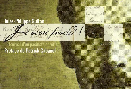 <h4>Je serai fusillé! </h4>par Jules-Philippe Guiton
