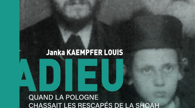 <h4>Adieu Varsovie! </h4> par Janka Kaempfer Louis