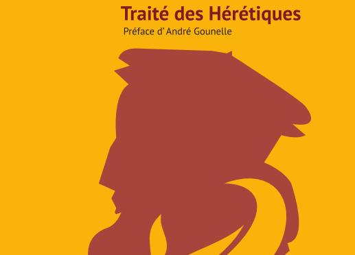 <h4>Traité des Hérétiques</h4>, par Sébastien Castellion