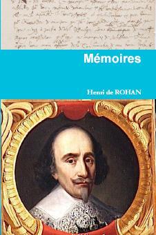 <h4>Mémoires</h4> d'Henri de Rohan