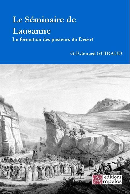 Le Séminaire de Lausanne par G-E Guiraud