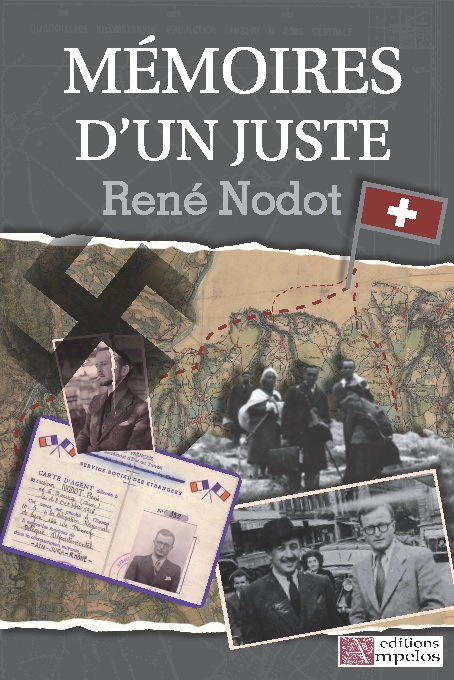 Mémoires d'un Juste, par René Nodot