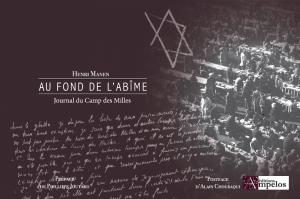 <h4>Au fond de l'abîme, (journal du camp des Milles)</h4> par Henri Manen