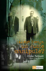 <h4>Gilbert Lesage, un Juste manipulé?</h4> par Olivier Pettinotti