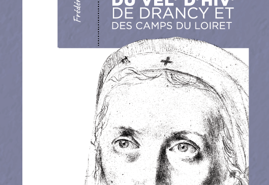 <h4>Annette Monod, l'Ange du Vel' d'Hiv',</h4>par Frédéric Anquetil