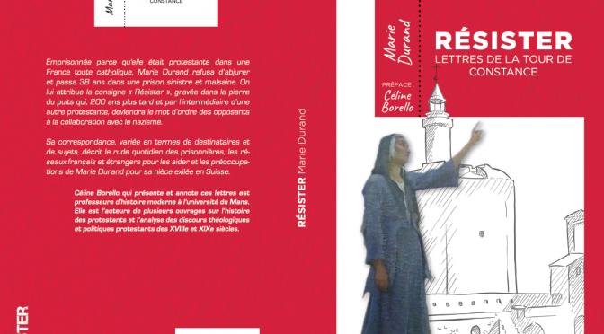 Résister, Lettres de Marie Durand
