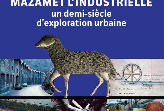 <h4>Mazamet, l'industrielle</h4>par Rémy Cazals