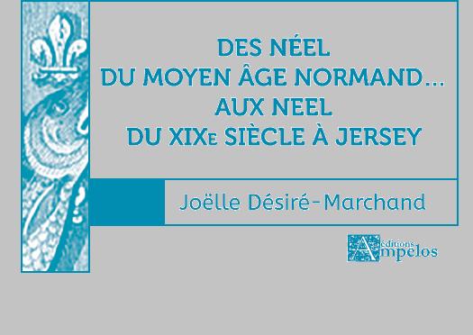 <h4>Des Néel du Moyen-âge aux Neel de Jersey</h4> par Joëlle Désiré-Marchand