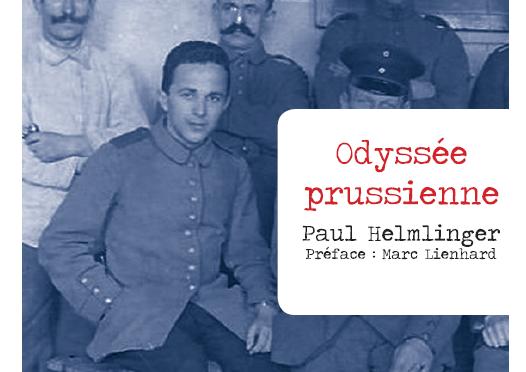 <h4>Odyssée prussienne,</h4> par Paul Helmlinger