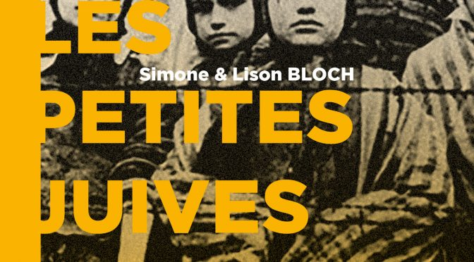 <h4>Les petites Juives de Kratzau</h4> par Simone et Lison Bloch